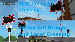ROBLOX Jarton Lift Bridge And Level Crossing
