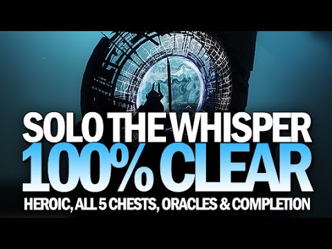Solo Heroic The Whisper 100% Clear (All 5 Chests, Oracles & Mission Completion) [Destiny 2]