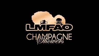 LMFAO - Champagne Showers - Party rock Anthem [NEW]