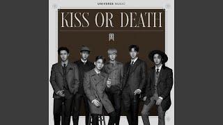 KISS OR DEATH (KISS OR DEATH)