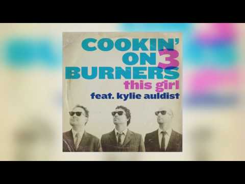Cookin' on 3 Burners - This Girl Original, Acoustic, and Instrumental