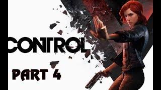 CONTROL - Gameplay Walkthrough Full Game - Part 4