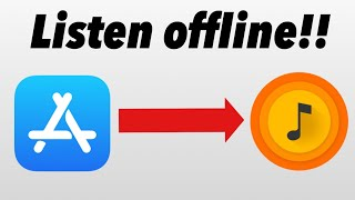 How to listen to music offline from AppStore [UPDATED]