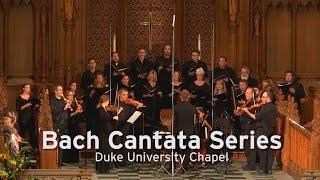 Bach Cantata Series at Duke Chapel