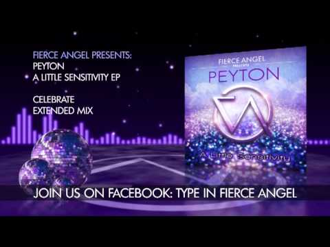 Peyton - Celebrate - Extended Mix - Fierce Angel