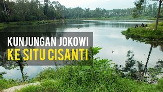 JOKOWI Upstream of the Citarum River and Situ Cisanti Will Be Restored by the Government