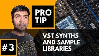 PRO TIP #3 - VST Synths and Sample Libraries - Beatfactory.in