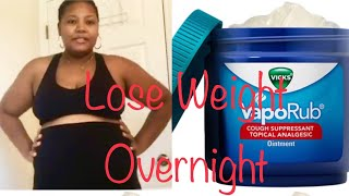 Use Vicks Vapor Rub to Loose Belly Fat within 2 Weeks
