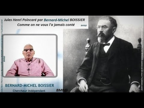 Bernard-Michel Boissier nous conte Jules Henri Poincaré