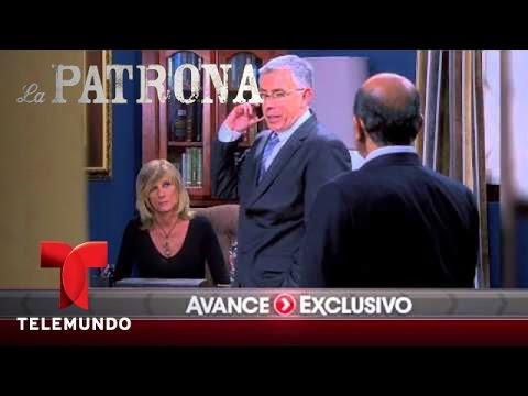 La Patrona   Avance Exclusivo 25   Telemundo Novelas