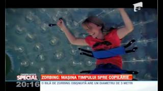 Zorbing Romania, Antena 1, in Romania pana si copiii il practica