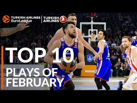 Turkish Airlines EuroLeague, Top 10 Plays of February