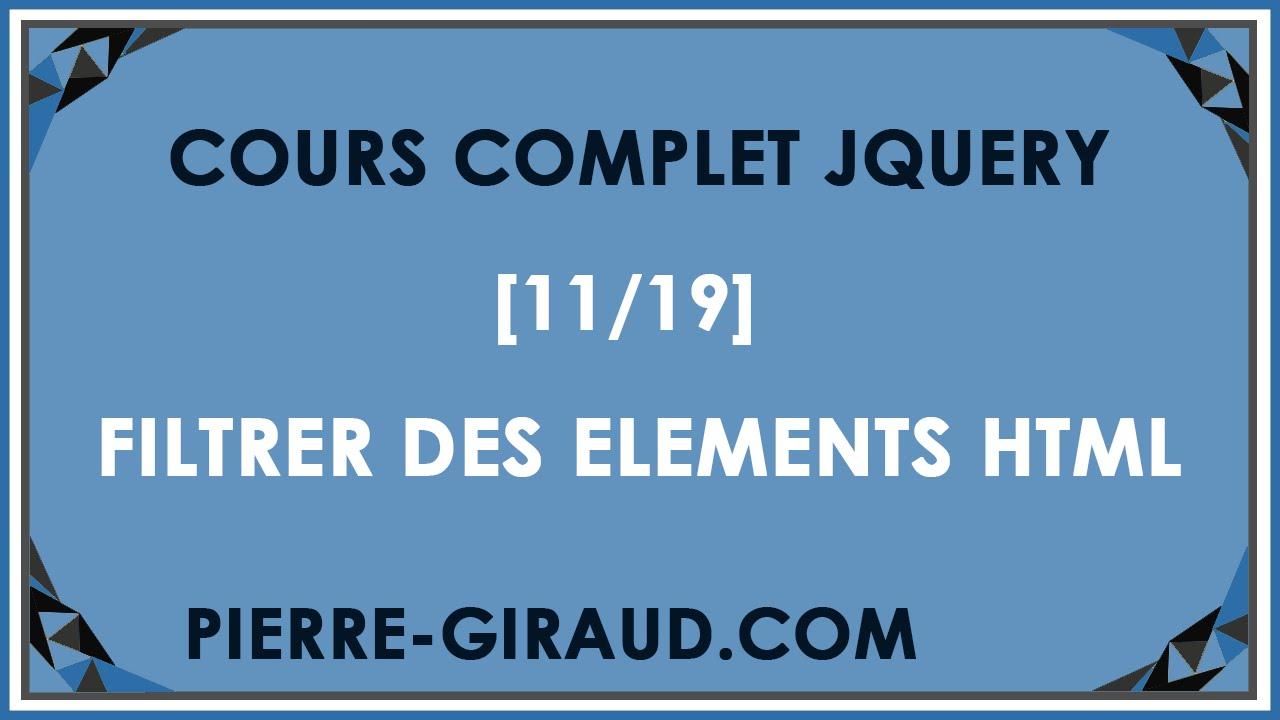 COURS COMPLET JQUERY [11/19] - Filtrer des éléments HTML
