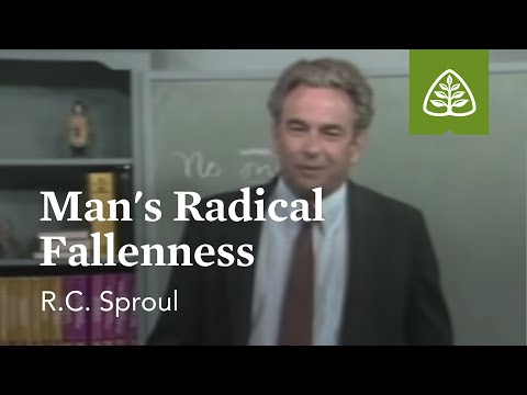Man's Radical Fallenness