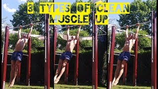 CLEAN / STRICT MUSCLE UP - 3 different types