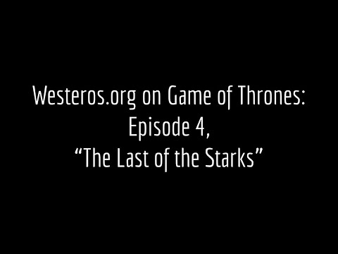 Episode Guide: The Last of the Starks