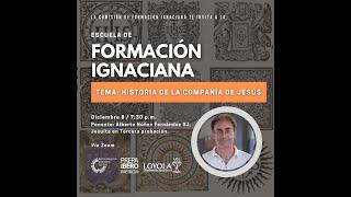 Plática | Historia de la Compañía de Jesús