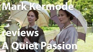 Mark Kermode reviews A Quiet Passion