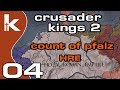 Crusader Kings 2 Count of Pfalz - Ep 04 | Let's Play Ck2 in the Holy Roman Empire