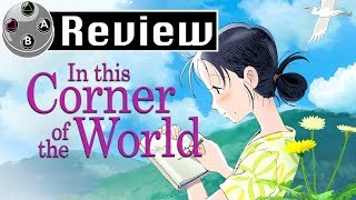 In This Corner Of The World Review 8/10