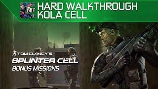 Splinter Cell: Stealth Walkthrough - HARD - Bonus Missions - #1 - Kola Cell