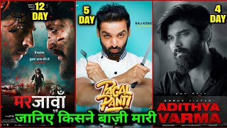 Box Office Collection, Pagalpanti Collection, Marjaavaan Collection, Adithya Verma Movie Collection,