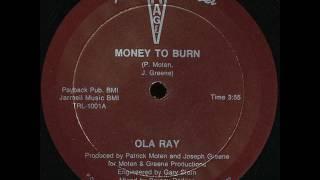 Ola Ray - Money To Burn