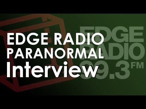Radio Interview - Edge Radio - Tasmania's Paranormal Experiences - Part One