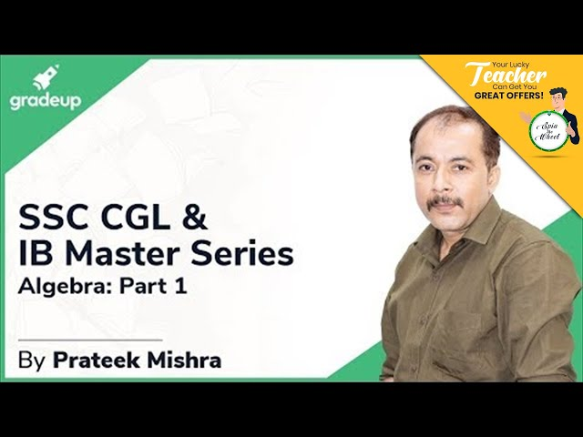 SSC CGL & IB Master Series || Quantitative Aptitude || Algebra Part 1 || Prateek Sir || Class 2