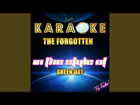 The Forgotten (In The Style Of Green Day) (Karaoke Version)