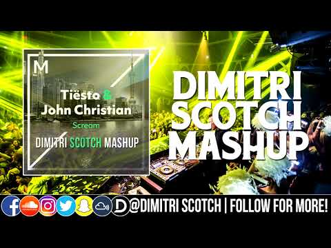 Tiesto X Tony Junior & Stuk TV ft. John Martin - Scream X Vampire (Dimitri Scotch Mashup)