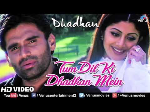 tum-dil-ki-dhadkan-mein---hd-video-_-suniel-shetty-_-shilpa-shetty-_-dhadkan-_-hindi-romantic-songs(