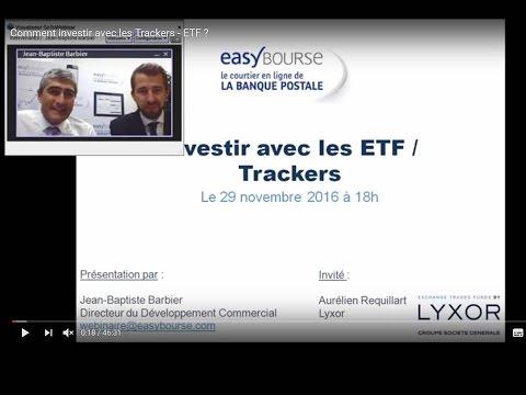 Comment investir avec les Trackers - ETF ?