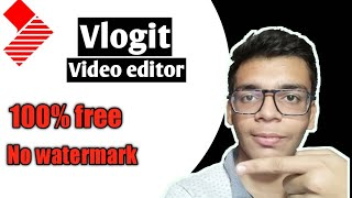 Edit videos on you smartphone  for free | Vlogit | no watermark......
