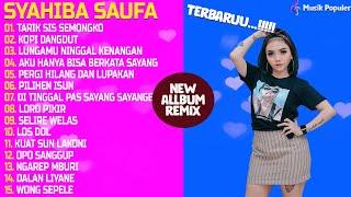 Download lagu DJ Remix Syahiba Saufa [ Full Allbum 2020 ] Tarik Siss Semongko