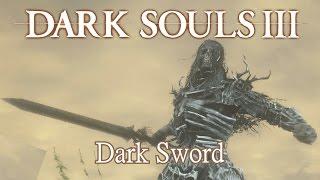 Dark Sword Moveset (Dark Souls 3)