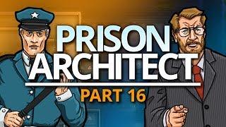 Prison Architect | READY TO GO (#16)