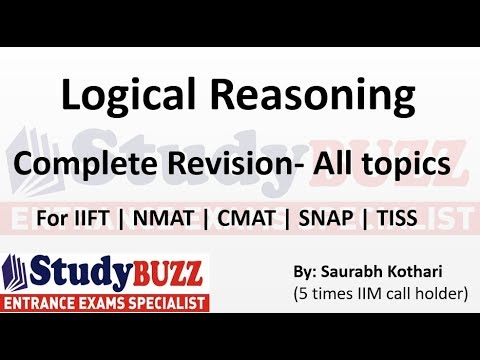 Complete revision of all Logical Reasoning topics for SNAP, CMAT, NMAT, TISS & IIFT exam.