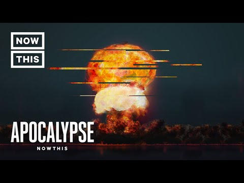 Will the World End in Nuclear Warfare? | Apocalypse NowThis (Episode 1) | NowThis