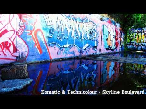 Komatic & Technicolour - Skyline Boulevard [HQ]