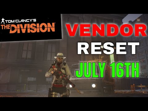 TOM CLANCY'S THE DIVISION 1.8.3 VENDOR RESET BEST GEAR AND MODS JULY 16th 2021  