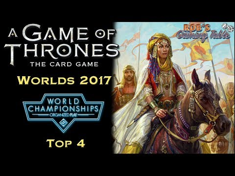Game of Thrones: Card Game - Worlds 2017 (Top 4)