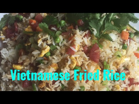 Episode 20: Vietnamese Fried Rice ( Com Chien)