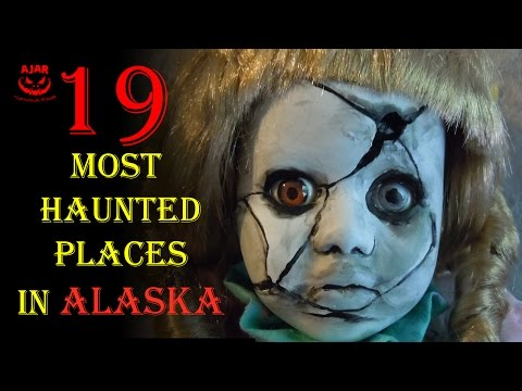 19  Most Haunted Places in Alaska US