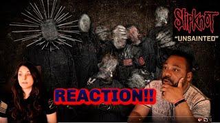 Slipknot Unsainted Reaction!!