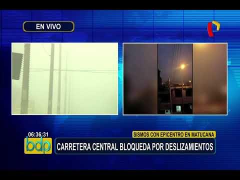 Carretera Central bloqueda tras registrarse 5 sismos en Matucana
