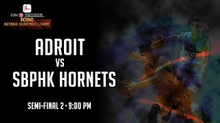 Adroit vs SBPHK Hornets | ICBC National Basketball League Division I 2018