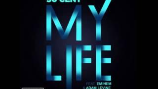 50 Cent My Life Feat Eminem Adam Levine Explicit