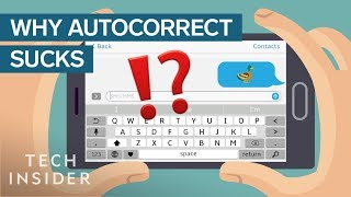 Why Does Autocorrect Still Suck?