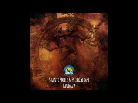 Shanti People - Tandava (PsiloCybian Remix) ᴴᴰ